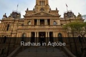 Rathaus in Aqtöbe